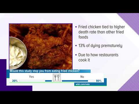 Study: Fried chicken tied to higher risk for premature death
