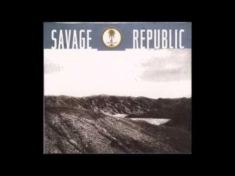Savage Republic   Trudge