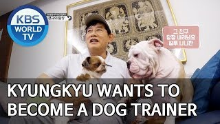 Kyungkyu wants to become a dog trainer [Dogs are incredible/ENG/2019.11.27]