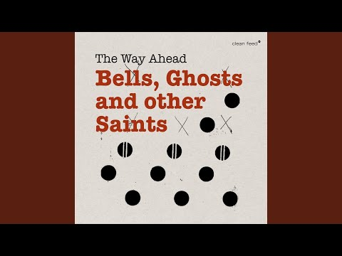 Bells, Ghosts and other Saints Mp3
