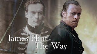 James Flint [Black Sails] || the way