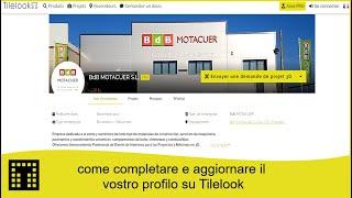 Come completare e aggiornare il tuo profilo su Tilelook
