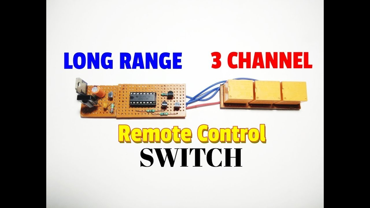 Long Range 3 Channel Remote Control Switch  Remote Control Switch Circuit For On  Off Light And