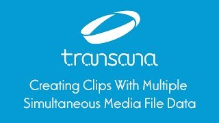 Creating Clips with Multiple Media Files
