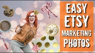 Freebie for Easy Etsy Marketing Photos - Holiday Prep Series Episode 4