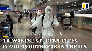 The way back home: Taiwanese student flees Covid-19 outbreak in the US