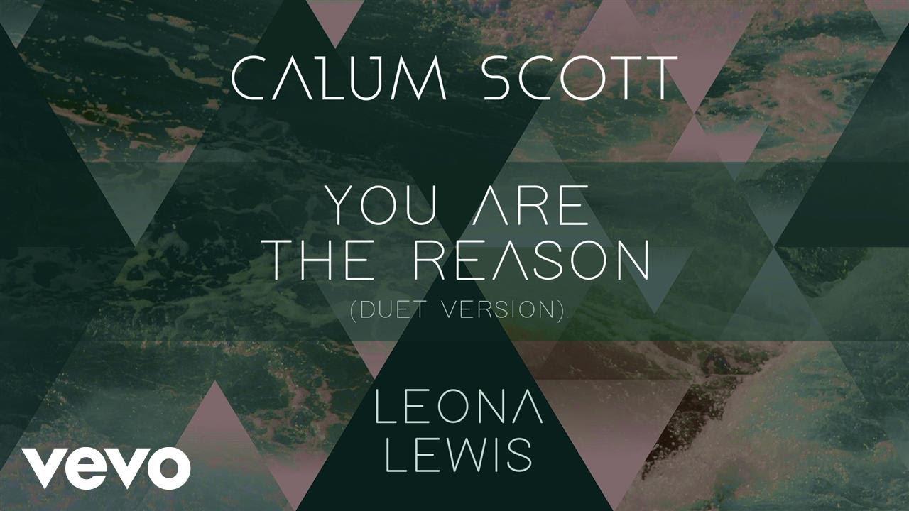 Download Calum Scott, Leona Lewis - You Are The Reason (Duet Version) (Official Audio)