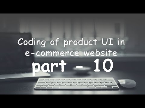 part   10 coding the design product UI of your e commerce website 2