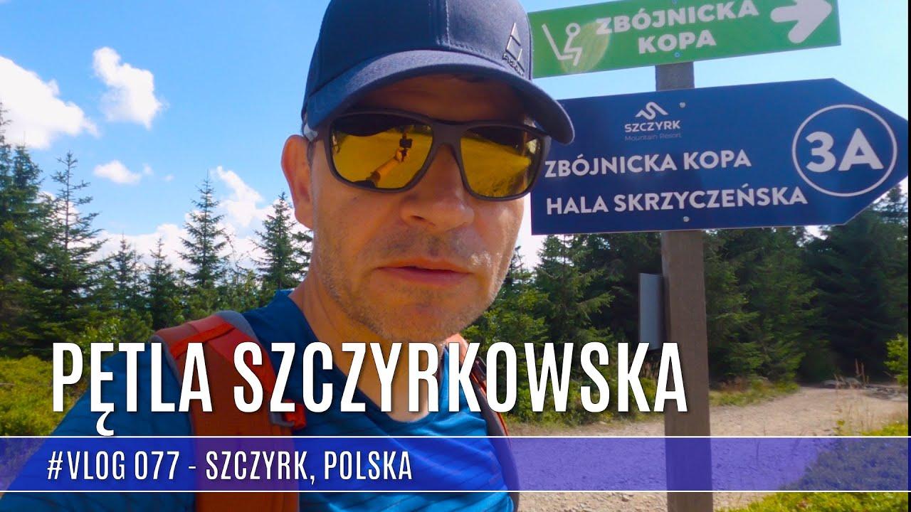 🇵🇱 Szczyrk - Skrzyczne - Zbójnicka Kopa - Hala Skrzyczeńska, czyli  Pętla Szczyrkowska (Vlog #077)