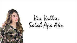 Download lagu Via Vallen - Salah Apa Aku Lirik Video