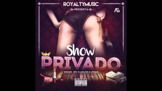 Royalty Music RD - Show Privado (Prod. By Garlik & Cino)