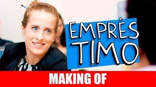 Vídeo - Making Of – Empréstimo