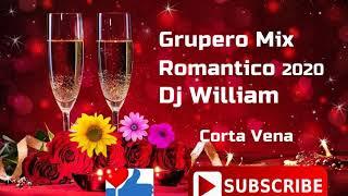 Grupero Mix Romantico 2020 Dj William