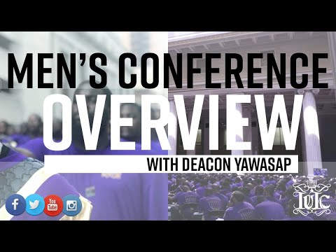 The Israelites: Deacon Yawasap Overview of the Men's Conference