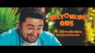 Milyonluq Quş - Trailer (4 Oktyabrdan Kinoteatrlarda)