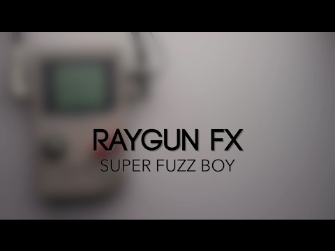 RayGun FX Super Fuzz Boy Guitar Effects Pedal Demo