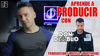 Aprende a Producir con Don Diablo (REMAKE HEAD UP, Mezcla y Mastering) Free
