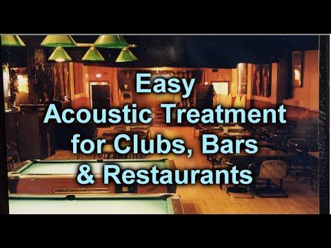 Acoustic Treatment for Clubs, Bars & Restaurants