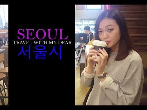 SEOUL   Korea Travel Vlog   Travel With My Dear  
