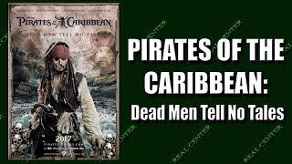 Пираты Карибского моря 5: Мертвецы не рассказывают сказки (2017) мнение зрителей о фильме