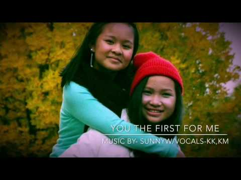 Karen new song 2017..You The First ..by-KK,KM