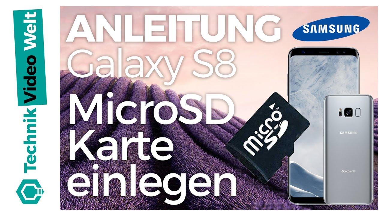 Galaxy S8 Microsd Speicherkarte Einsetzen Youtube