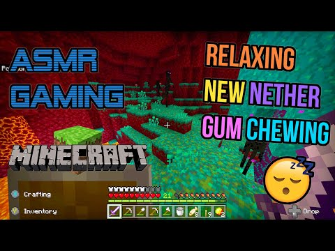 ASMR Gaming 💎 Minecraft Relaxing New Nether Update Gum Chewing 🎮🎧 Controller Sounds + Whispering 😴💤