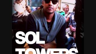 Sol Towers - Freakin