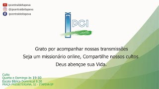 IP Central de Itapeva - Culto de Domingo de Manhã - 05/01/2020