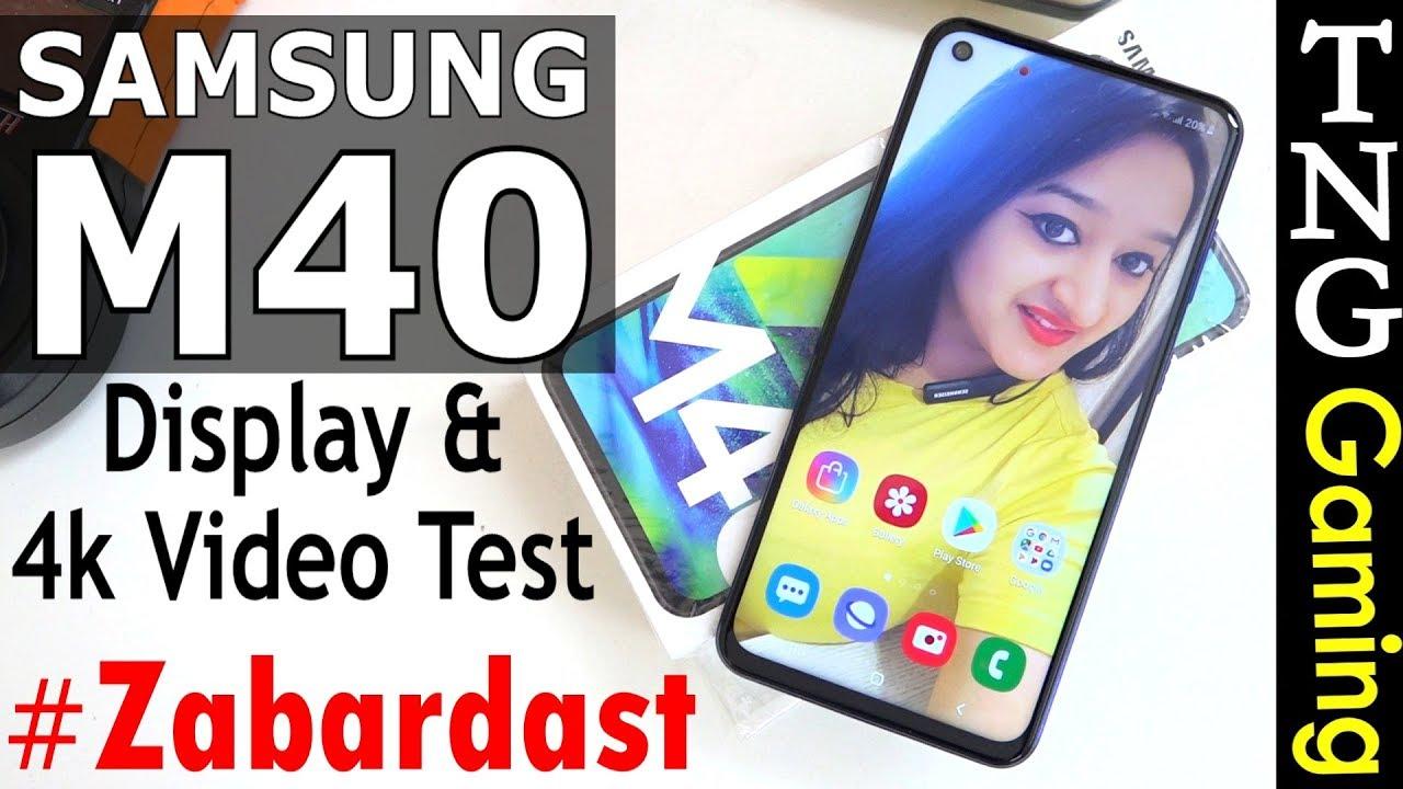 Samsung Galaxy M40 - 4K Video Test & Display Test