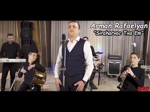 Arman Rafaelyan - Siraharvac Txa Em (2020)