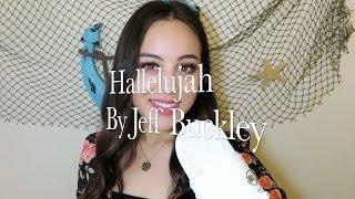 Hallelujah by Jeff Buckley (cover)