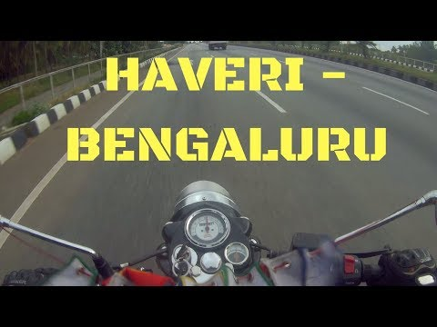 Day -4 : Haveri - Bengaluru ! The Last day !