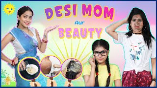 Desi Mom & Beauty - Episode 1 | Life Saving Hacks | Anaysa