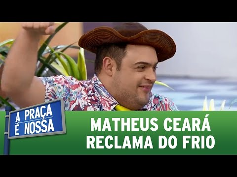A Praça é Nossa (30/06/16) - Matheus Ceará reclama do frio