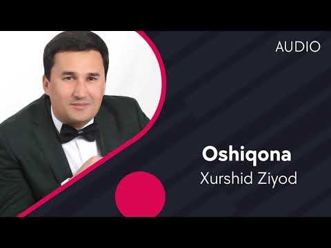 Xurshid Ziyod - Oshiqona
