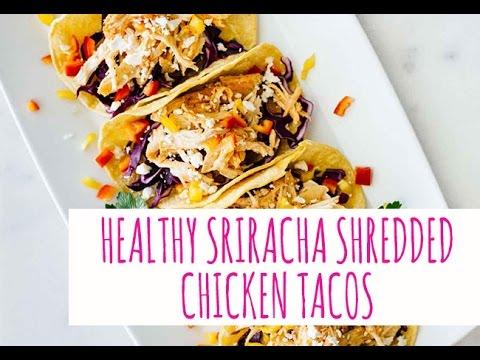 Healthy Sriracha Shredded Chicken Tacos Jar Of Lemons