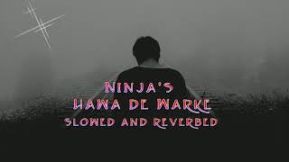 Ninja's Hawa De Warke | Slowed and Reverbed song | Uv creation