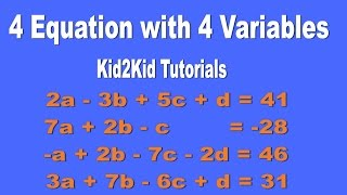 4 Equations 4 Unknowns | Algebra | Kid2Kid Tutorials