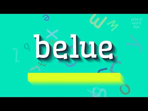 "How to say ""belue""! (High Quality Voices)"