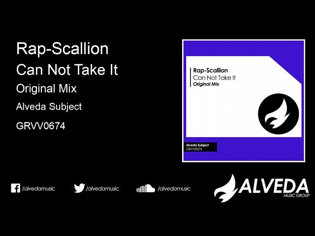 Rap-Scallion - Can Not Take It (Original Mix)