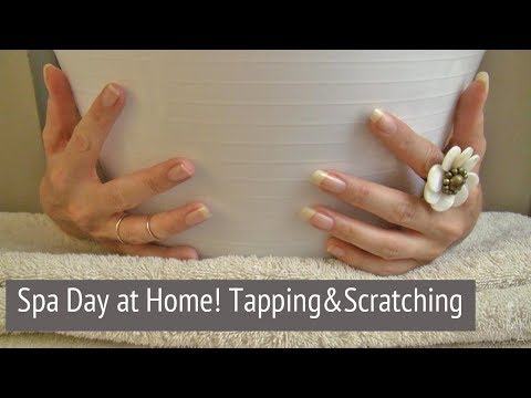ASMR * Theme: Spa Day at Home * Tapping & Scratching * Fast Tapping * No Talking * ASMRVilla