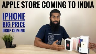 Apple Store coming to India | iPhone price drop coming soon