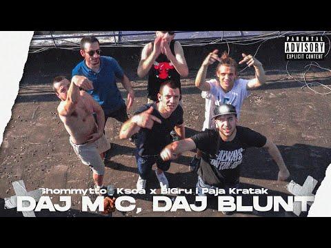Shommytto x Ksoa ft. Bigru x Paja Kratak  - Daj majk, Daj blant (OFFICIAL VIDEO)