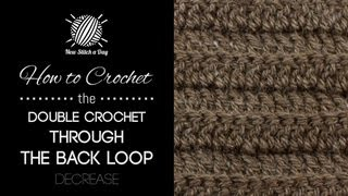 how to crochet the double crochet through the backloop stitch