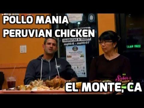 Pollo Mania Peruvian Chicken - El Monte, CA