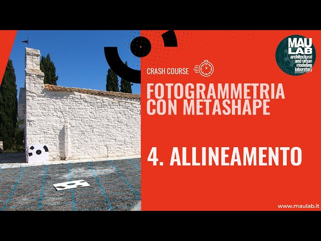 Corso di Agisoft Metashape - Lezione 4 Allineamento