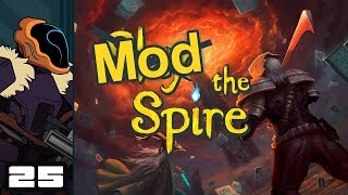 Let's Play Slay The Spire [Modded] - PC Gameplay Part 25 - The Wheelman Can