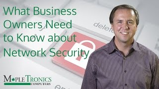 Network Security - What Business Owners Need to Know