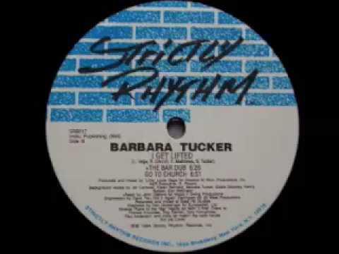 Barbara Tucker - I Get Lifted (The Bar Dub)